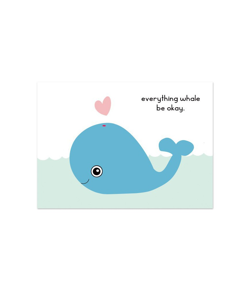 "Kaart ""everything whale be okay"""