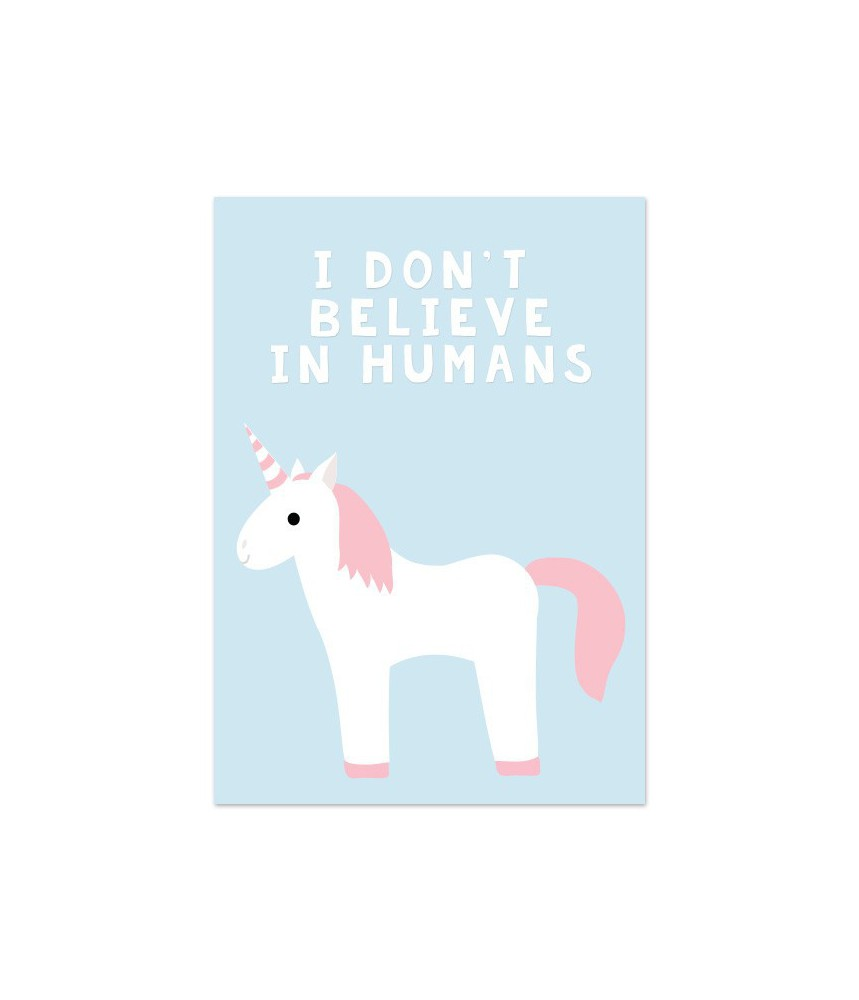 "Kaart ""unicorn I don't believe in humans"""