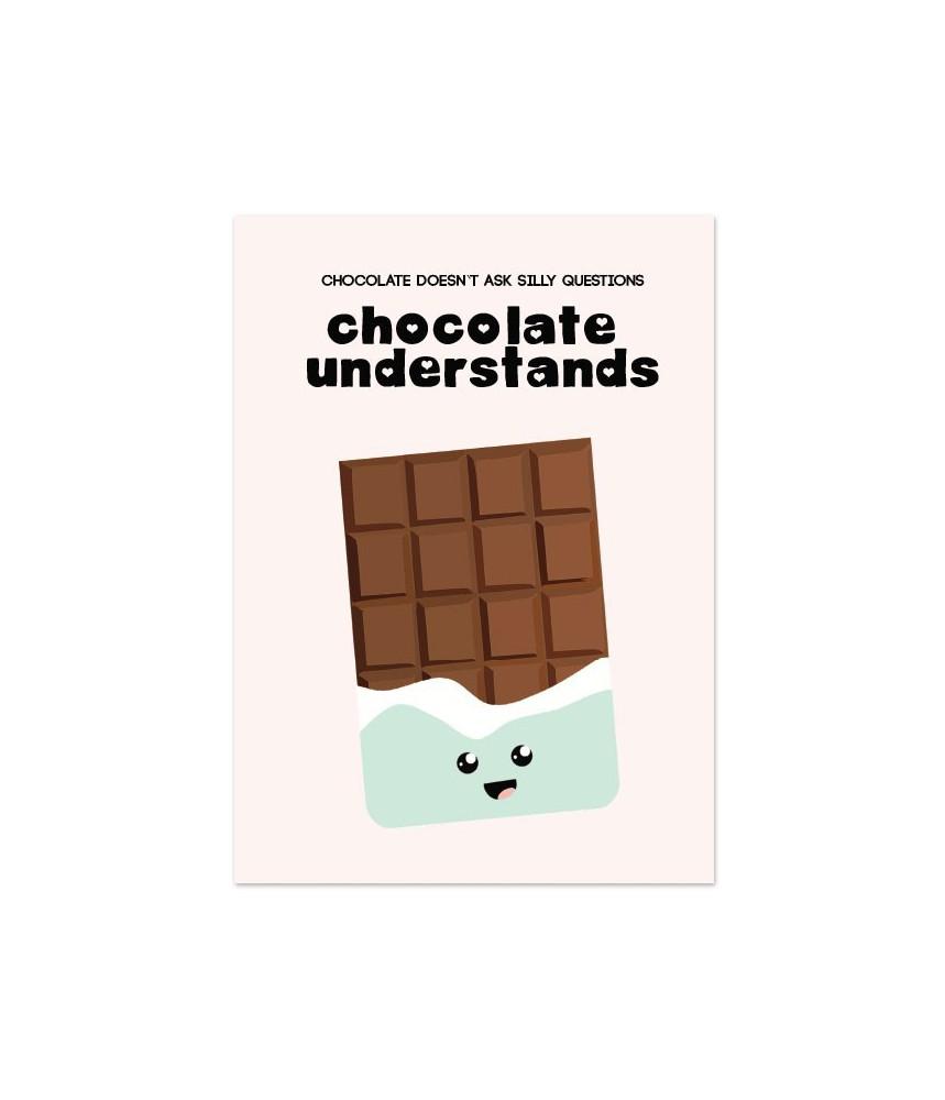 """Kaart """"chocolate understands"""""""