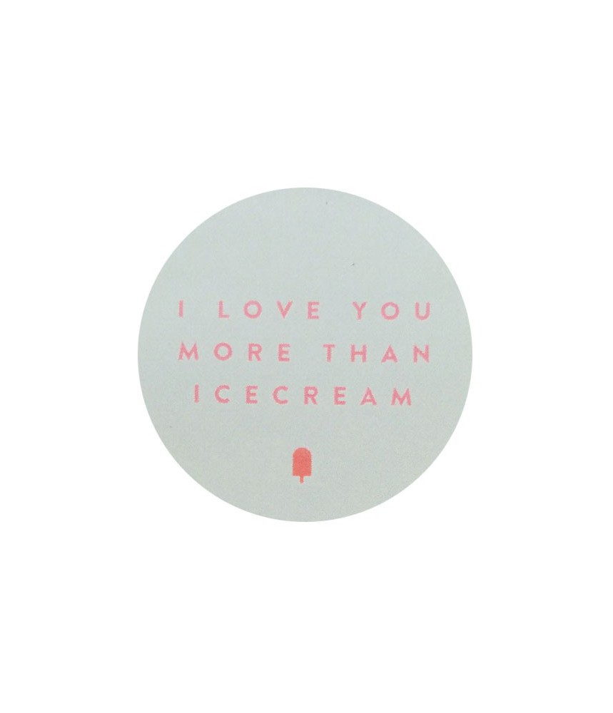 Stickers I love you more than icecream - sage groen