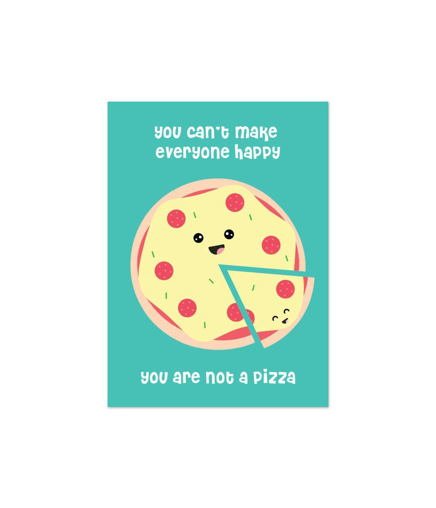"Kaart ""you are not a pizza"""